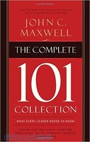 Complete 101 Collection, the: What Every Leader Needs to Know (HB)