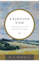 Enjoying God: Finding Hope in the Attributes of God (PB)
