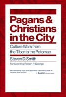 EUSLR: Pagans and Christians in the City: Culture Wars from the Tiber to the Potomac (HB)
