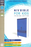 NIV: Bible for Kids, Large Print, Leathersoft, Blue, Red Letter Edition, Comfort Print: Thinline Edition