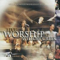 LIVE WORSHIP AT  WILLOW CREEK 윌로우크릭교회 라이브 워십(CD)