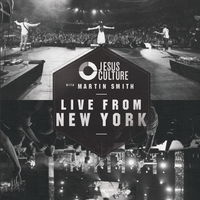 Jesus Culture - LIVE FROM NEW YORK with Martin Smith (2CD)