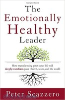 Emotionally Healthy Leader (HB): How Transforming Your Inner Life Will Deeply Transform Your Church, Team , and the World