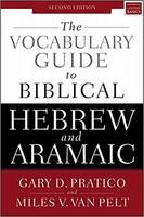 Vocabulary Guide to Biblical Hebrew and Aramaic, 2d Ed. (PB)