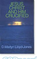Jesus Christ and Him Crucified - 십자가에 못 박히신 예수 그리스도 원서