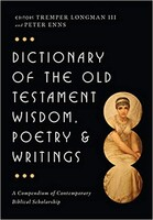 Dictionary of the Old Testament - Wisdom, Poetry and Writings (Hardcover)