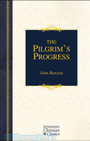 HCC: The Pilgrims Progress Hendrickson Christian Classics