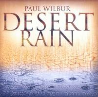 PAUL WILBUR - DESERT RAIN(CD)