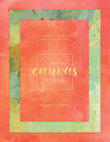 Message: Canvas Bible: Coloring and Journaling the Story of God (양장본)