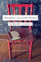 Disciplines of a Godly Woman (Redesign) (PB)