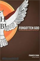 The Forgotten God: Reversing Our Tragic Neglect of the Holy Spirit (PB)