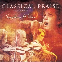 Classical Praise vol.8 - Symphony & Voice (CD)