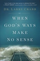 When God`s Ways Make No Sense