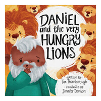 Daniel and the Very Hungry Lions (Very Best Bible Stories series) (Hardcover)