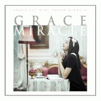 GRACE - MIRACLE (싱글CD)