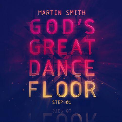 Martin Smith - Gods Great Dance Floor Step 1 (CD)