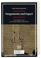 Pergamente und Papyri: Das große Puzzle der altesten Bibelhandschriften (PB)