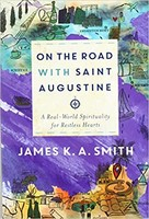 On the Road With Saint Augustine: A Real World Spirituality for Restless Hearts (소프트커버)