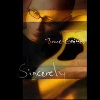 Bruce Gaitsch - Sincerely (CD)