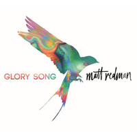 Matt Redman - Glory Song (CD)