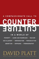 Counter Culture: Radically Following Jesus with Conviction, Courage, and Compassion (PB)