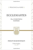 Ecclesiastes: Why Everything Matters (Redesign, ESV) (Hardcover)