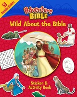 Wild About the Bible Sticker and Activity Book (Paperback)