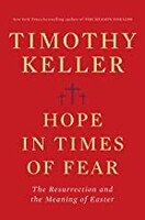 Hope in Times of Fear: The Resurrection and the Meaning of Easter (Hardcover)