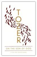 Tozer on the Son of God: A 365-Day Devotional  (Paperback)