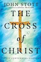 Cross of Christ (Stott Centennial Ed) - 그리스도의 십자가 원서 (HB)