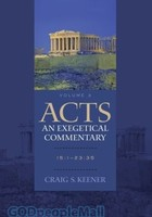 Acts: An Exegetical Commentary - Vol. 3: 15:1-23:35