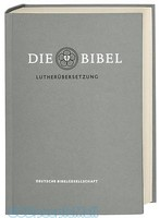 Die Bibel nach Martin Luthers Ubersetzung - Lutherbibel revidiert 2017: Die Taschenausgabe (grau)  Mit Apokryphen