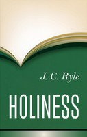 Holiness: Its Nature, Hindrances, Difficulties, and Roots (HB)