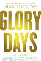 Glory Days: Living Your Promised Land Life Now (HB)