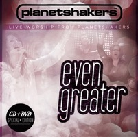 PLANETSHAKERS Live Worship - EVEN GREATER (DVD CD)