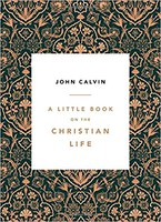 Little Book on the Christian Life (PB)