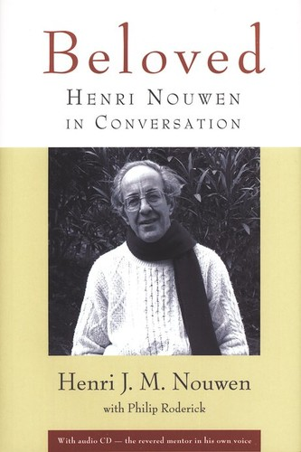 Beloved: Henri Nouwen in Conversation, with audio CD (HB)