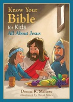 Know Your Bible for Kids: All about Jesus (PB)