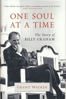One Soul at a Time: The Story of Billy Graham (Library of Religious Biography) (PB)