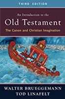 Introduction to the Old Testament, 3rd Ed: The Canon and Christian Imagination (Paperback)