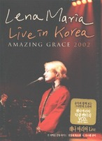 레나 마리아 Lena Maria - Live in Korea Amazing Grace 2002 (CD)