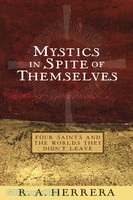 Mystics in Spite of Themselves (PB)