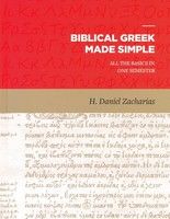 Biblical Greek Made Simple: All the Basics in One Semester (Hardcover)