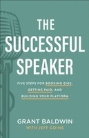 Successful Speaker: Five Steps for Booking Gigs, Getting Paid, and Building Your Platform (양장본)