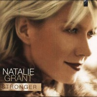 NATALIE GRANT - STRONGER (CD)
