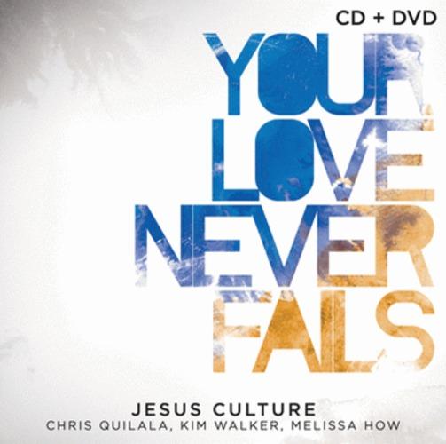 Jesus Culture -Your Love Never Fails Live Worship (CD DVD 콤보)