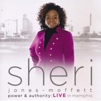 Sheri Jones-Moffett - Power & Authority-Live In Memphis (CD)