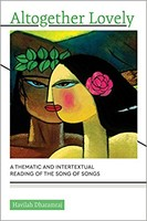 Altogether Lovely (PB): A Thematic and Intertextual Reading of the Song of Songs