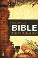 Zondervans Compact Bible Dictionary (Paperback)