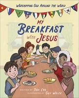 My Breakfast with Jesus: Worshipping God Around the World (양장본)